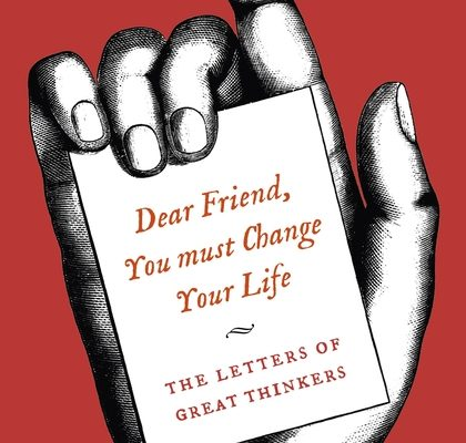 DEAR FRIEND! YOU MUST CHANGE YOUR LIFE!